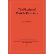 The Physics of Particle Detectors by Dan Green