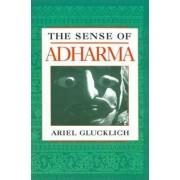 The Sense of Adharma by Ariel Glucklich