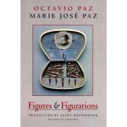 Figures & Figurations by Octavio Paz