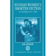 Russian Women's Shorter Fiction by Joe Andrew
