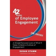 42 Rules of Employee Engagement (2nd Edition) by Susan Stamm