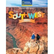 Reading Expeditions (Social Studies: Readings about America): The Southwest Today by National Geographic Learning