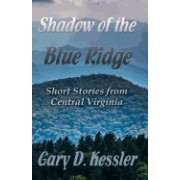 Shadow of the Blue Ridge: Short Stories from Central Virginia