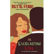 An Everlasting Love by Bette Ford