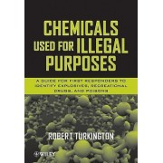 Chemicals Used for Illegal Purposes by Robert Turkington