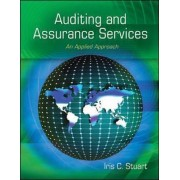 Auditing and Assurance Services: An Applied Approach by Iris Stuart