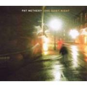 Pat Metheny - One Quiet Night (0075597983302) (1 CD)