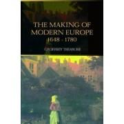 The Making of Modern Europe, 1648-1780 by Geoffrey Treasure