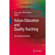 Values Education and Quality Teaching by Terry Lovat