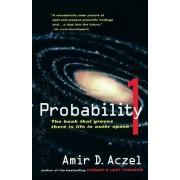 Probability 1 by Amir D Aczel