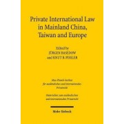 Private International Law in Mainland China, Taiwan and Europe by Director Jurgen Basedow