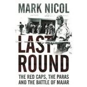 Last Round by Mark Nicol