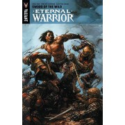 Greg Pak Eternal Warrior Volume 1: Sword Of The Wild
