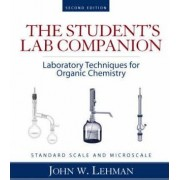 Laboratory Techniques for Organic Chemistry: Student Lab Companion by John W. Lehman