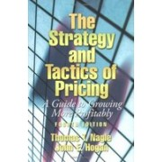 The Strategy and Tactics of Pricing.A Guide to Growing More Profitably (4th Edition).