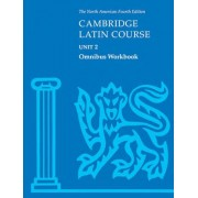 Cambridge Latin Course Unit 2 Omnibus Workbook North American Edition: Omnibus Workbook Unit 2 by North American Cambridge Classics Project