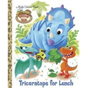 Triceratops for Lunch by Golden Books