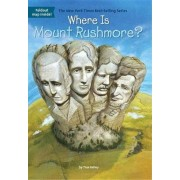 Where Is Mount Rushmore? by True Kelley