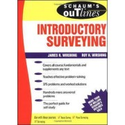 Schaum's Outline of Introductory Surveying by James R. Wirshing