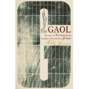 The Gaol by Kelly Grovier