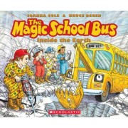 The Magic School Bus Inside the Earth by Scholastic
