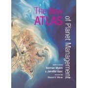 The New Atlas of Planet Management by Norman Myers