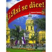 Asi Se Dice! by Conrad J Schmitt