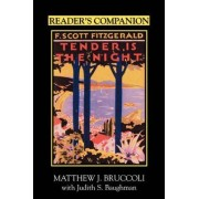 Reader's Companion to F.Scott Fitzgerald's Tender is the Night by Matthew J. Bruccoli
