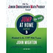 JUMP at Home, Grade 3 by John Mighton