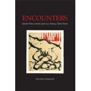 Encounters: Gerard Titus-Carmel, Jean-Luc Nancy, Claire Denis