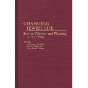 Changing Jewish Life by Lawrence I. Sternberg