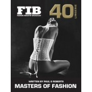 Masters of Fashion Vol 40 Lingerie by Paul G Roberts
