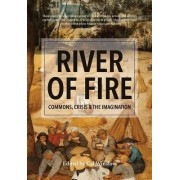 River of Fire by Cal Winslow