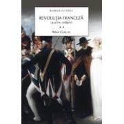 Revolutia franceza. Vol.2 - La arme, cetateni!