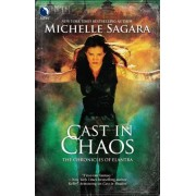 Cast in Chaos by Michelle Sagara