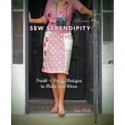 Sew Serendipity by Kay Whitt