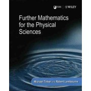 Further Mathematics for the Physical Sciences by Michael Tinker