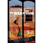 My War at Home by Masuda Sultan