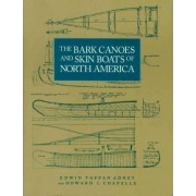 The Bark Canoes and Skin Boats of North America by Edwin Adney