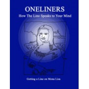 Oneliners: How the Line Speaks to Your Mind
