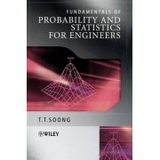 Fundamentals of Probability and Statistics for Engineers by T. T. Soong