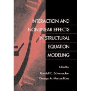 Interaction and Non-Linear Effects in Structural Equation Modeling by Randall E. Schumacker