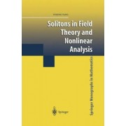 Solitons in Field Theory and Nonlinear Analysis by Yisong Yang