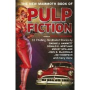 The New Mammoth Book Of Pulp Fiction by Maxim Jakubowski