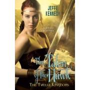 The Talon of the Hawk by Jeffe Kennedy