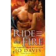 Ride the Fire by Jo Davis