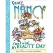 Ooh La La! It's Beauty Day by Jane O'Connor