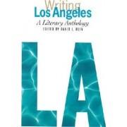 Writing Los Angeles by David L Ulin