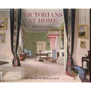 Victorians At Home.