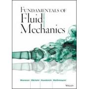 Fundamentals of Fluid Mechanics by Bruce R. Munson